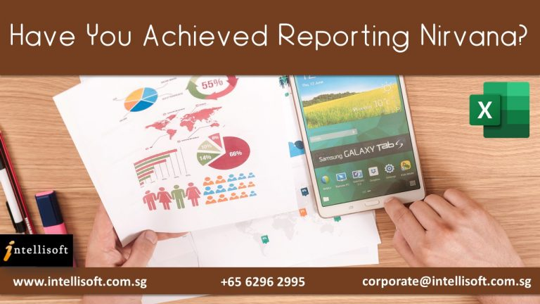 Achieved Reporting Nirvana with Intellisoft Singapore