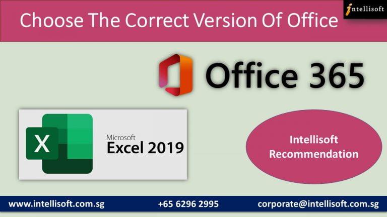 Excel 2019 or Office 365: Intellisoft Comparison