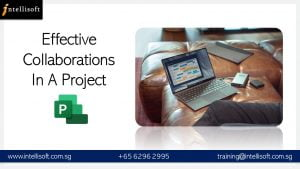 Microsoft Project Training in Singapore: Learn Effective Collboration & Project Handling