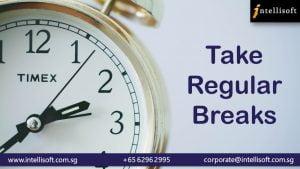 Take Regulsr Breaks. Join Intellisoft & Learn Time Management Skills