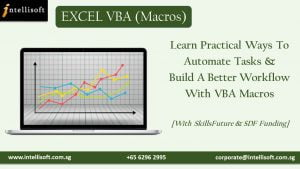 Learn to Automate repeated Steps with VBA at Intellisoft Singapore