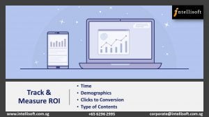 Learn to Track & Measure ROI with Insights at Intellisoft Singapore